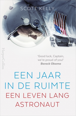 Een jaar in de ruimte Hardcover  door Scott Kelly