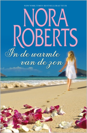 In de warmte van de zon (2-in-1) E-book  door Nora Roberts