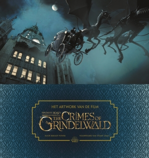 Het artwork van de film Fantastic Beasts: The Crimes of Grindelwald Hardcover  door Dermot Power
