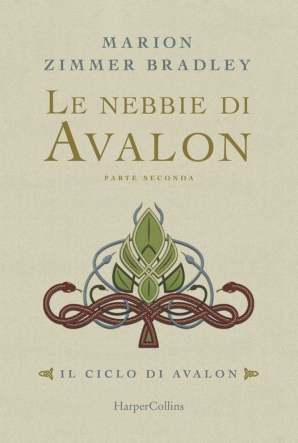 Le nebbie di Avalon vol.2