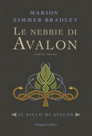 Le nebbie di Avalon vol.1
