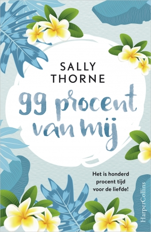 99 procent van mij Paperback  door Sally Thorne
