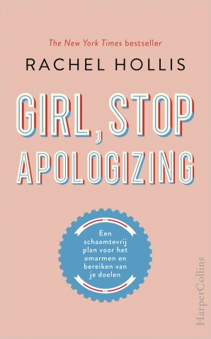 Girl, Stop Apologizing Hardcover  door Rachel Hollis