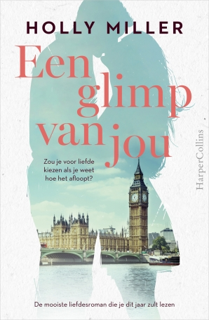 Een glimp van jou Hardcover  door Holly Miller