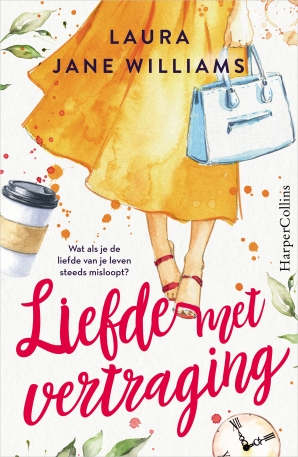 Liefde met vertraging Paperback  door Laura Jane Williams