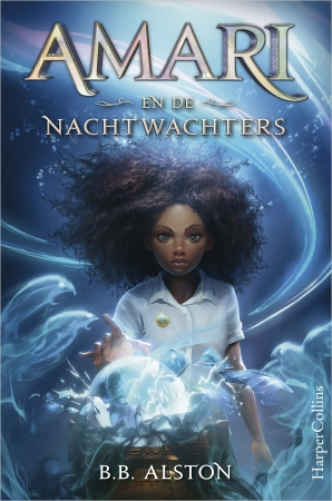 Amari en de Nachtwachters Hardcover  door B.B. Alston