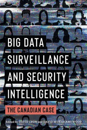 Big Data Surveillance and Security Intelligence