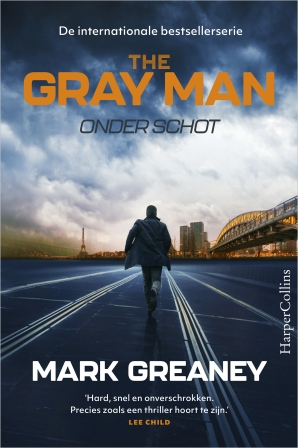 The Gray Man: Onder schot Paperback  door Mark Greaney